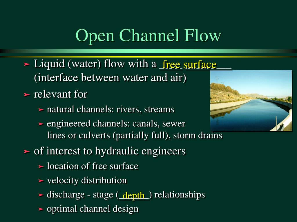 open channel flow 14 gradually varied flow profiles physical laws governing the head variation in open channel flow 1) gravity (so) is the driving force for flow 2) if so = sf then de.
