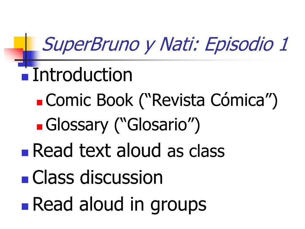 SuperBruno y Nati: Episodio 1