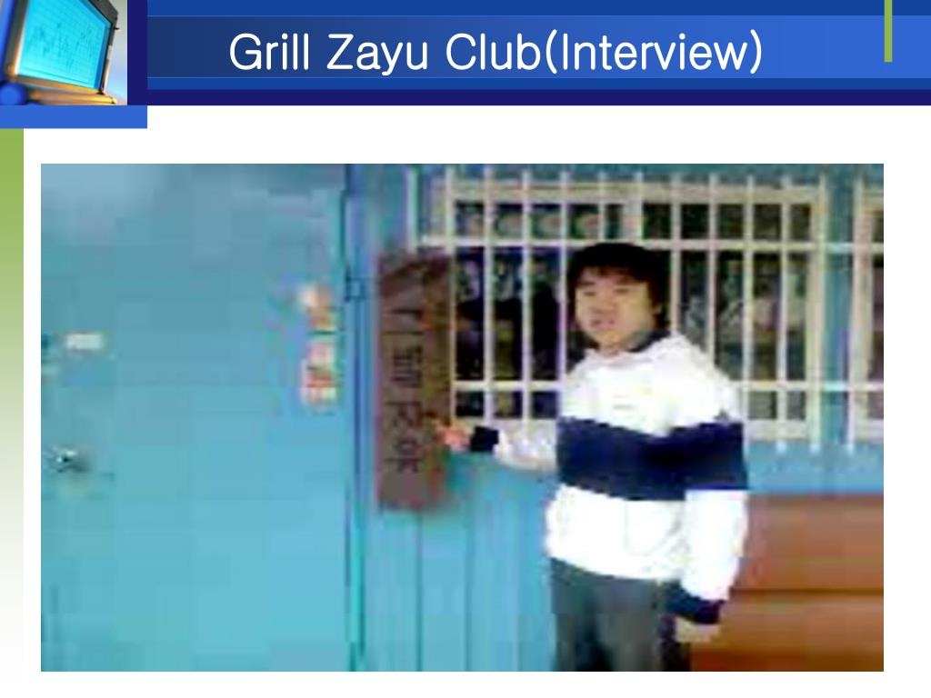 Grill Zayu Club(Interview)