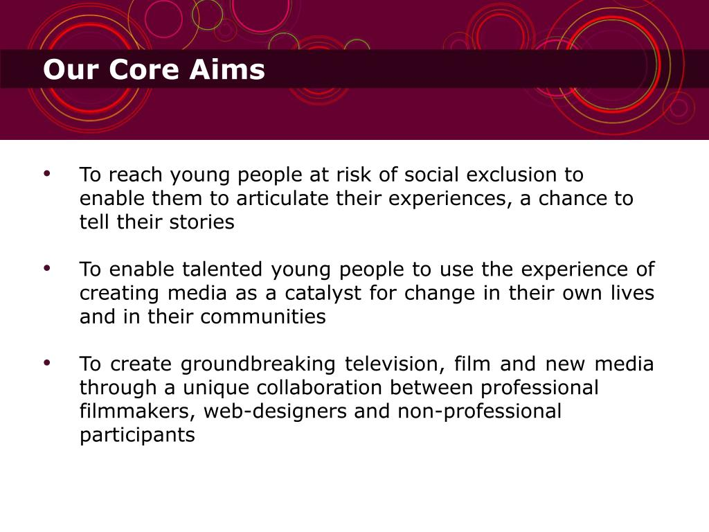 Our Core Aims