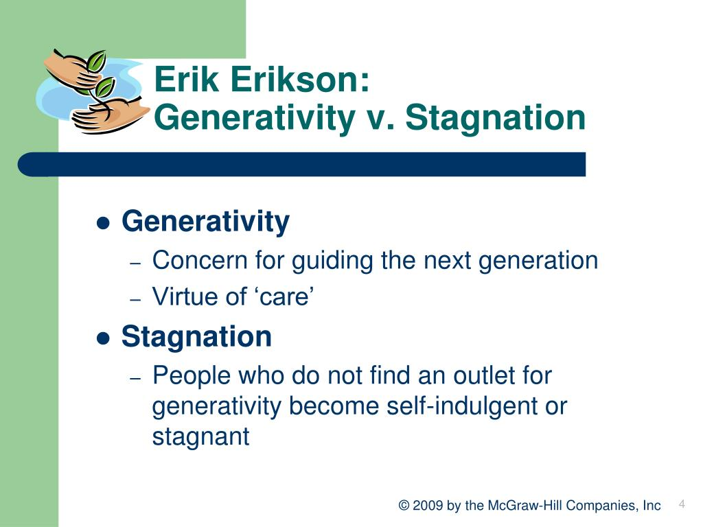 generativity vs stagnation family changes in middle adulthood Part a compare and contrast erikson's generativity versus stagnation stage with his ego integrity versus despair stage for middle and late adulthood what.