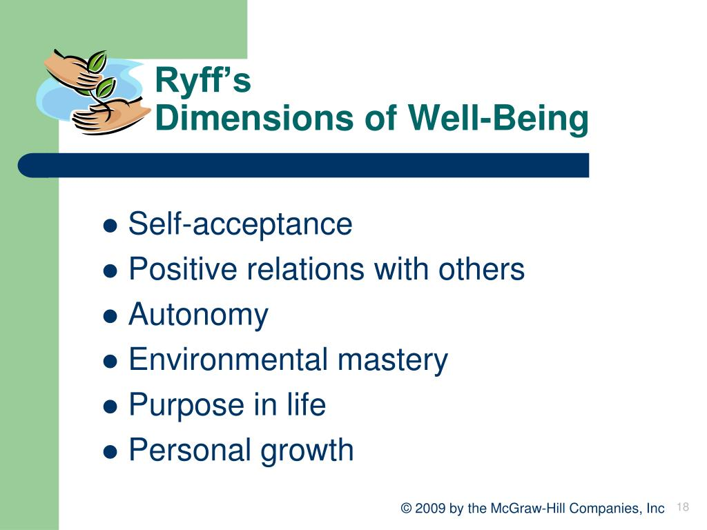 dimensions of well being Psychological well-being includes a group of sensations which refer to how we judge our lives at a global level it refers to a wider set of dimensions.