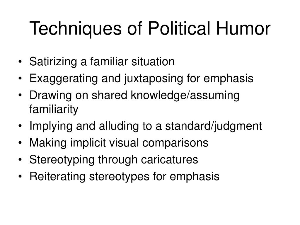 Techniques of Political Humor