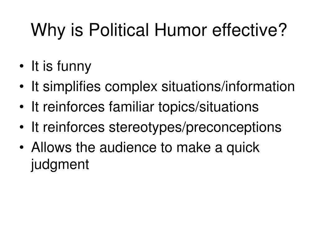 Why is Political Humor effective?