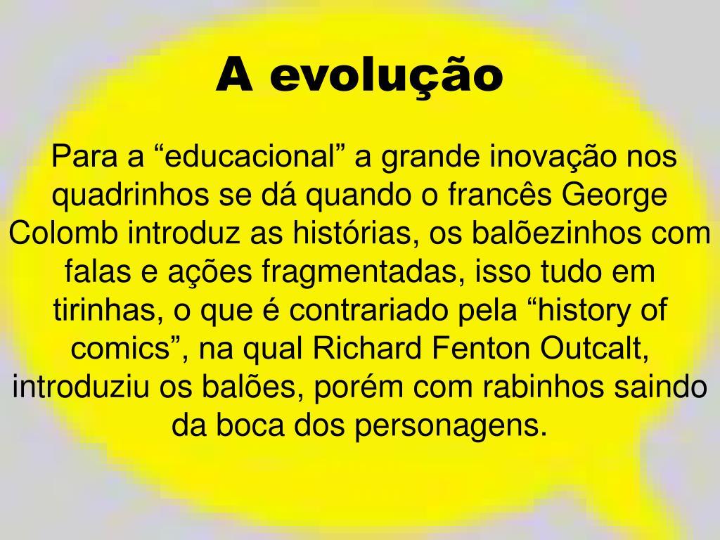 A evolução
