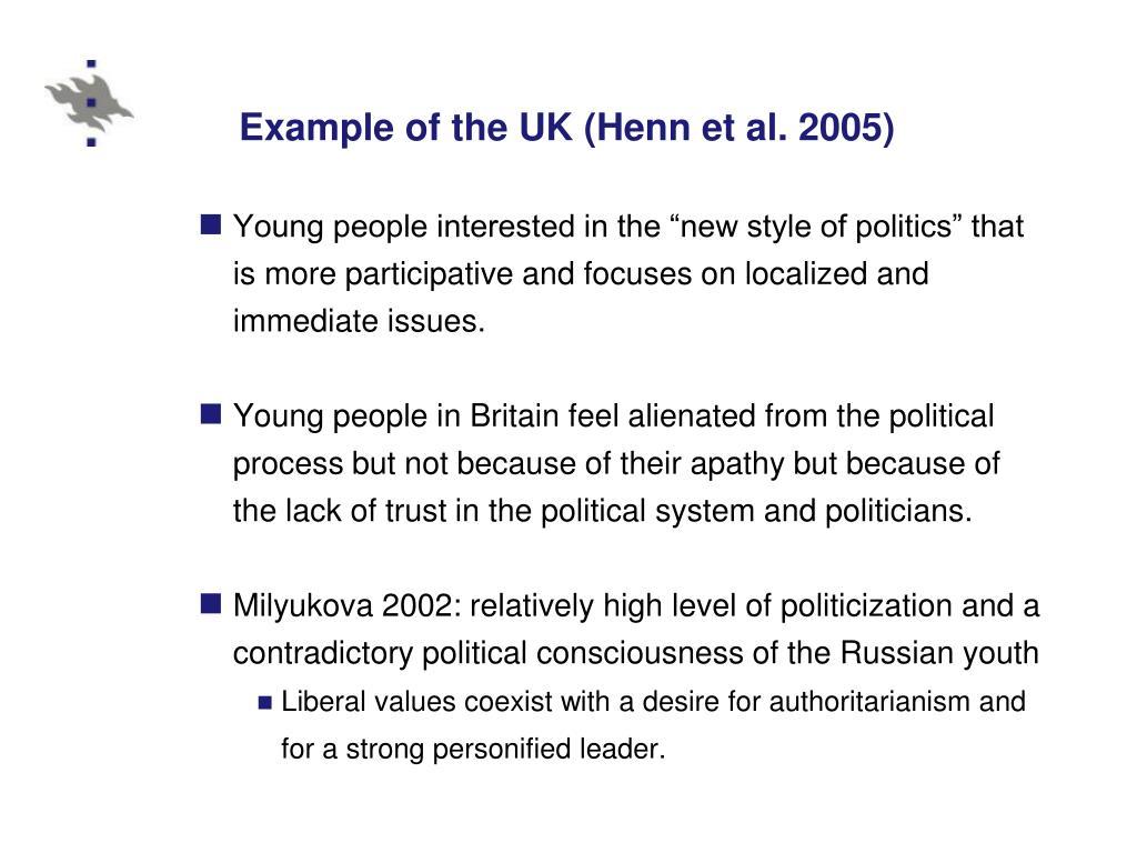 Example of the UK (Henn et al. 2005)