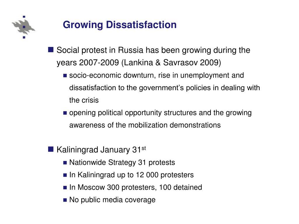 Growing Dissatisfaction