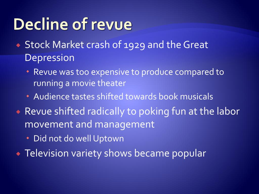 Decline of revue