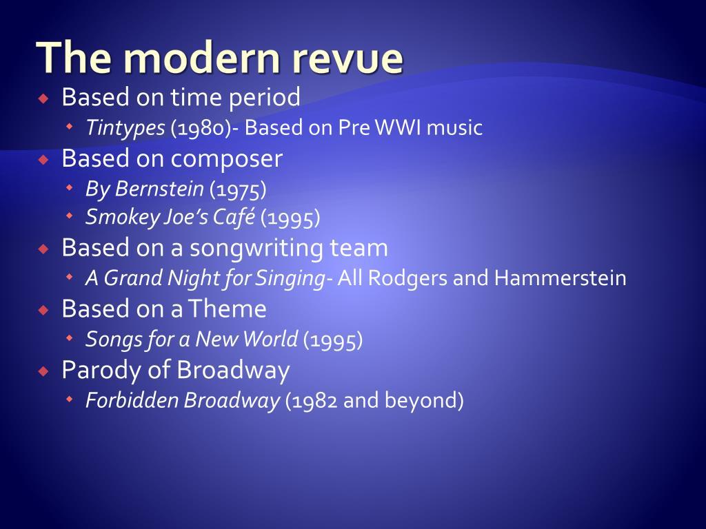 The modern revue
