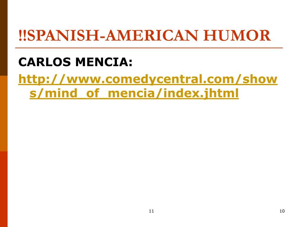 !!SPANISH-AMERICAN HUMOR