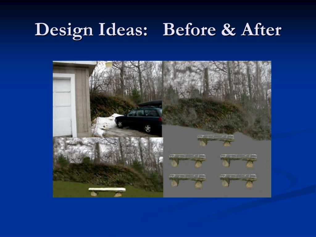 Design Ideas:   Before & After