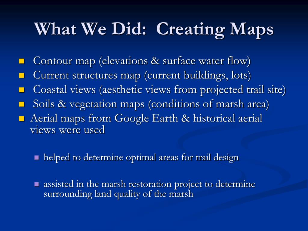 What We Did:  Creating Maps