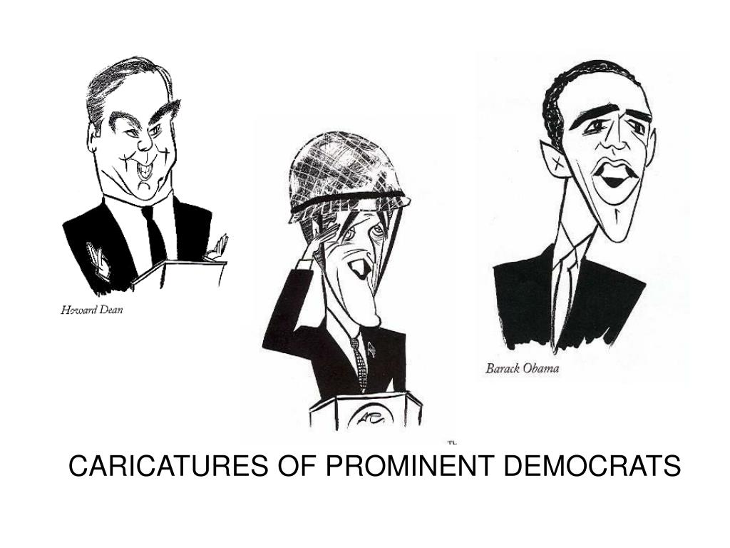 CARICATURES OF PROMINENT DEMOCRATS