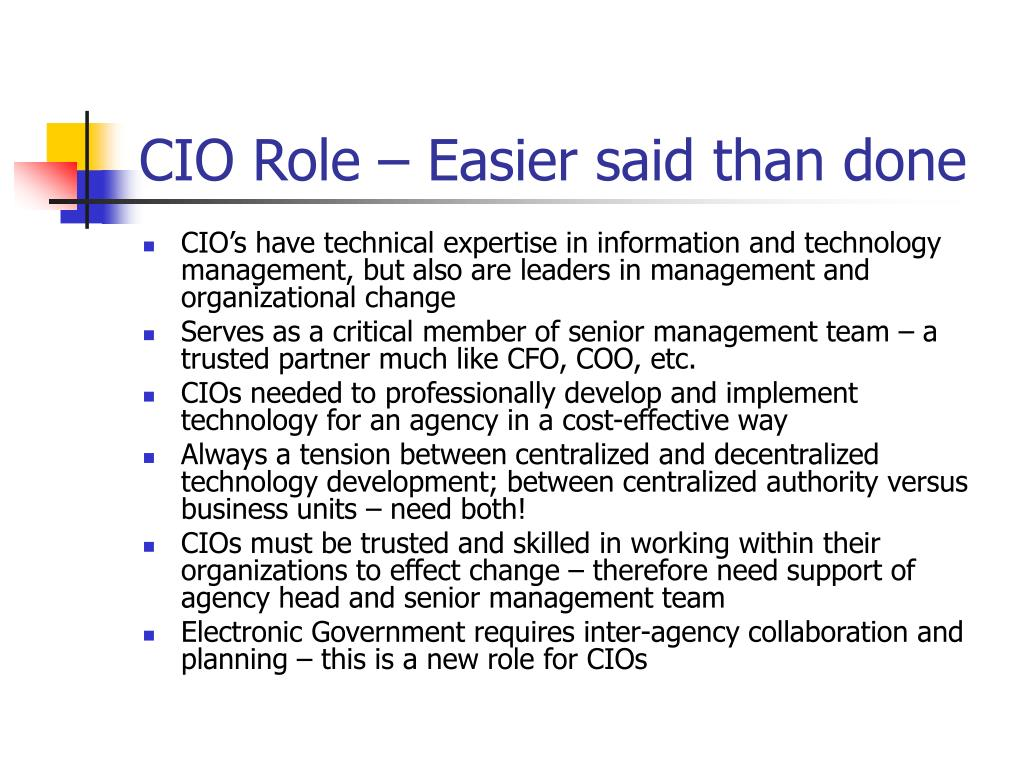 CIO Role – Easier said than done