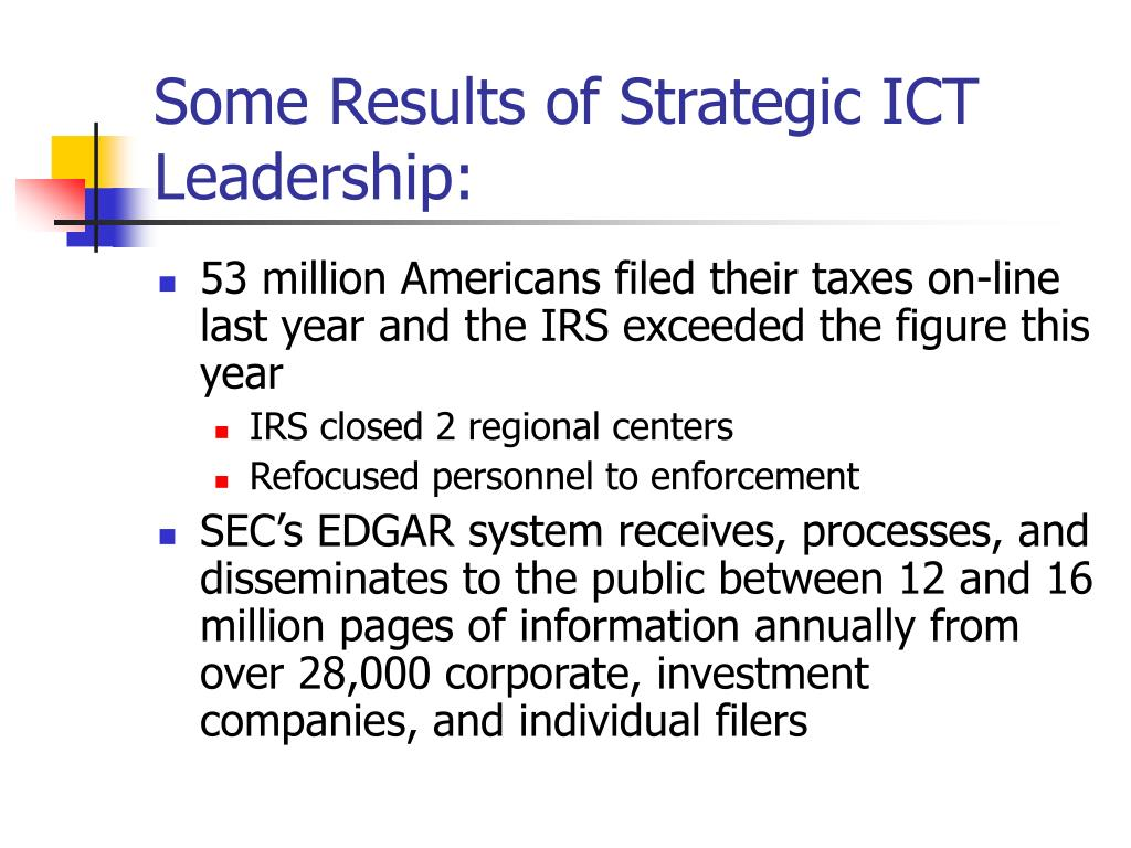Some Results of Strategic ICT Leadership: