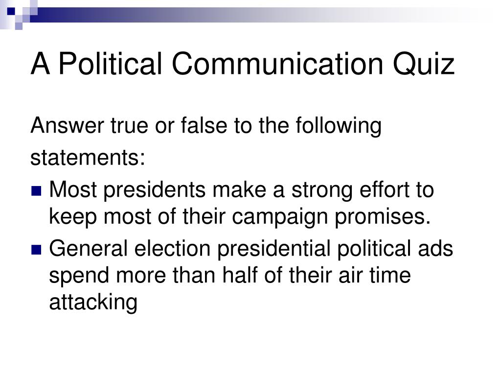 A Political Communication Quiz