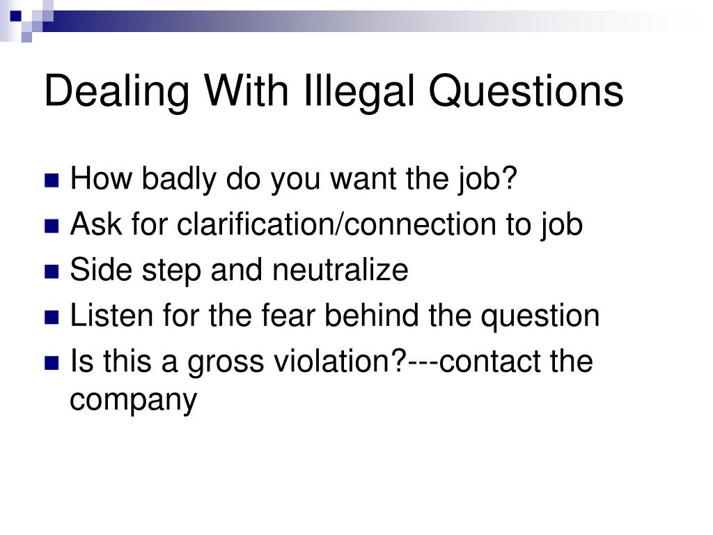 Dealing With Illegal Questions
