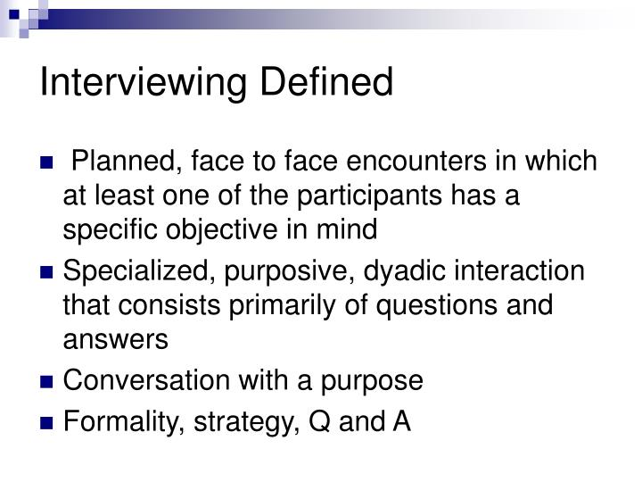 Interviewing defined