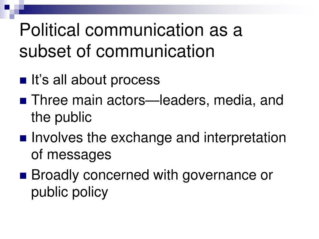 Political communication as a subset of communication