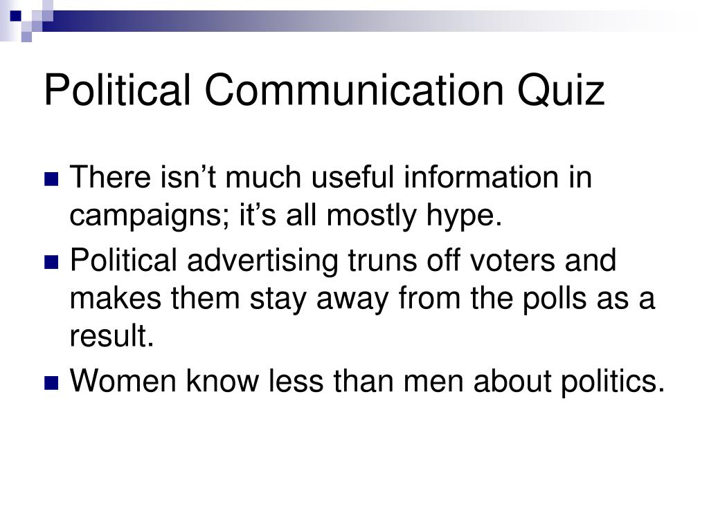 Political Communication Quiz