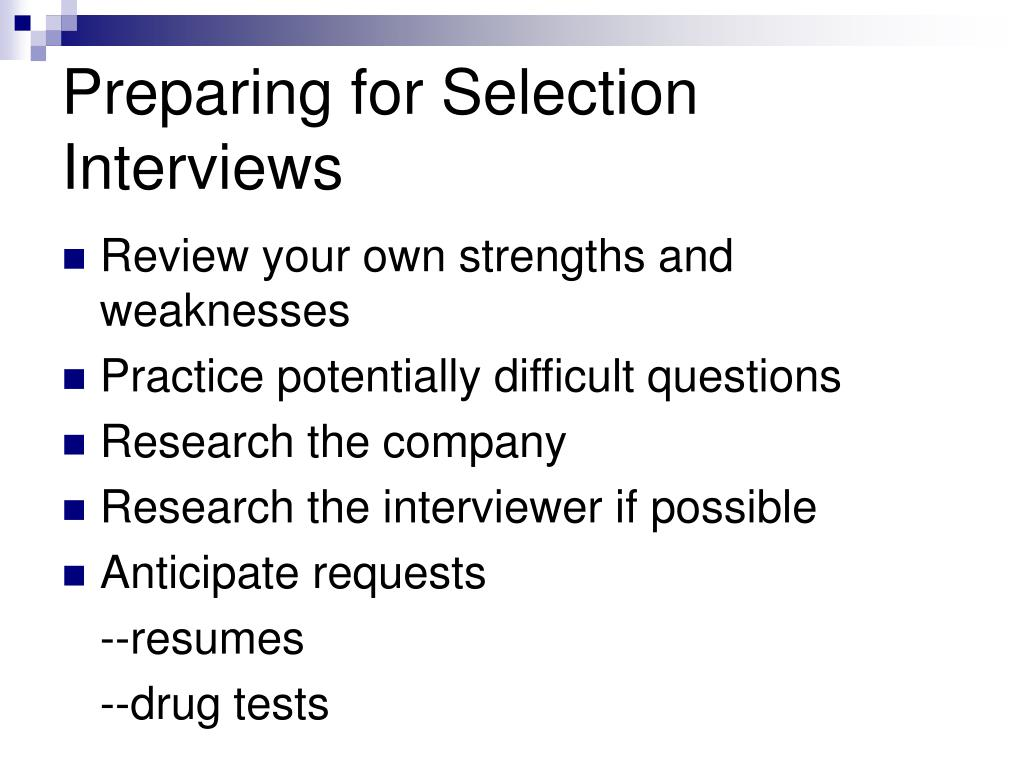 Preparing for Selection Interviews
