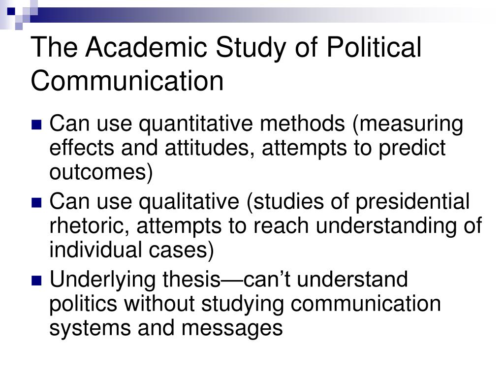 The Academic Study of Political Communication