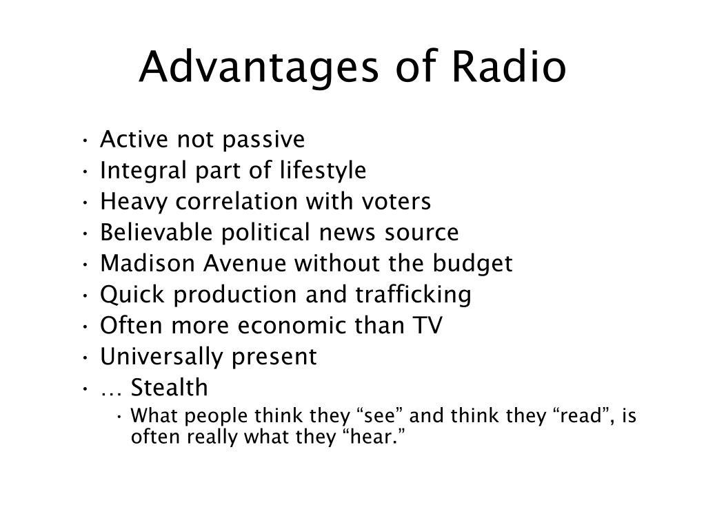 Advantages of Radio