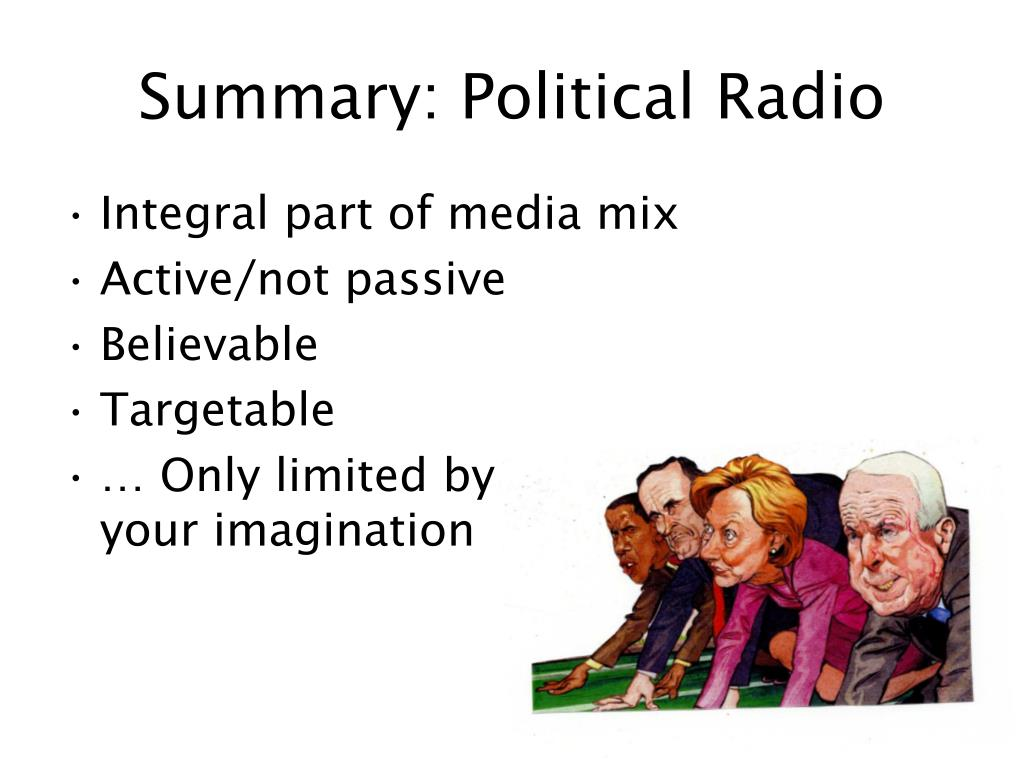 Summary: Political Radio