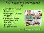 the messenger is the message 3