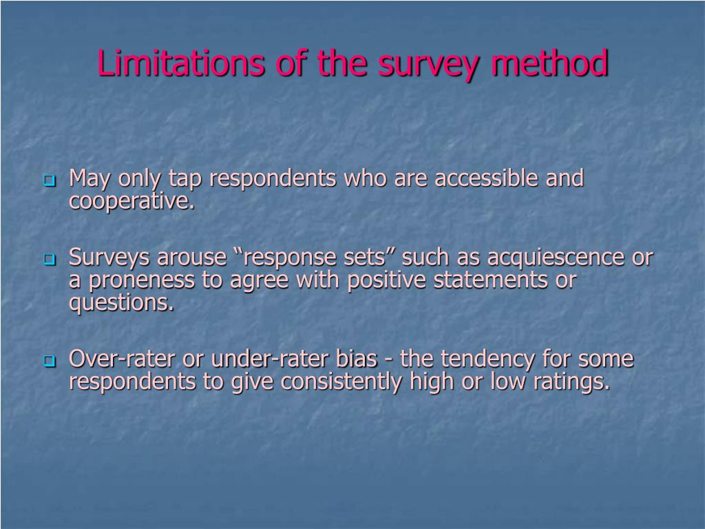 Limitations of the survey method