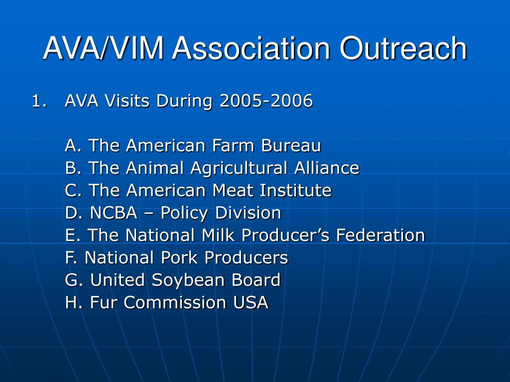 AVA/VIM Association Outreach