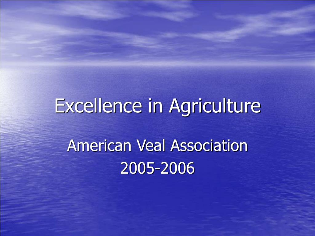 Excellence in Agriculture
