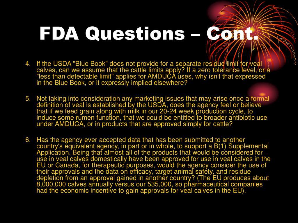 FDA Questions – Cont.
