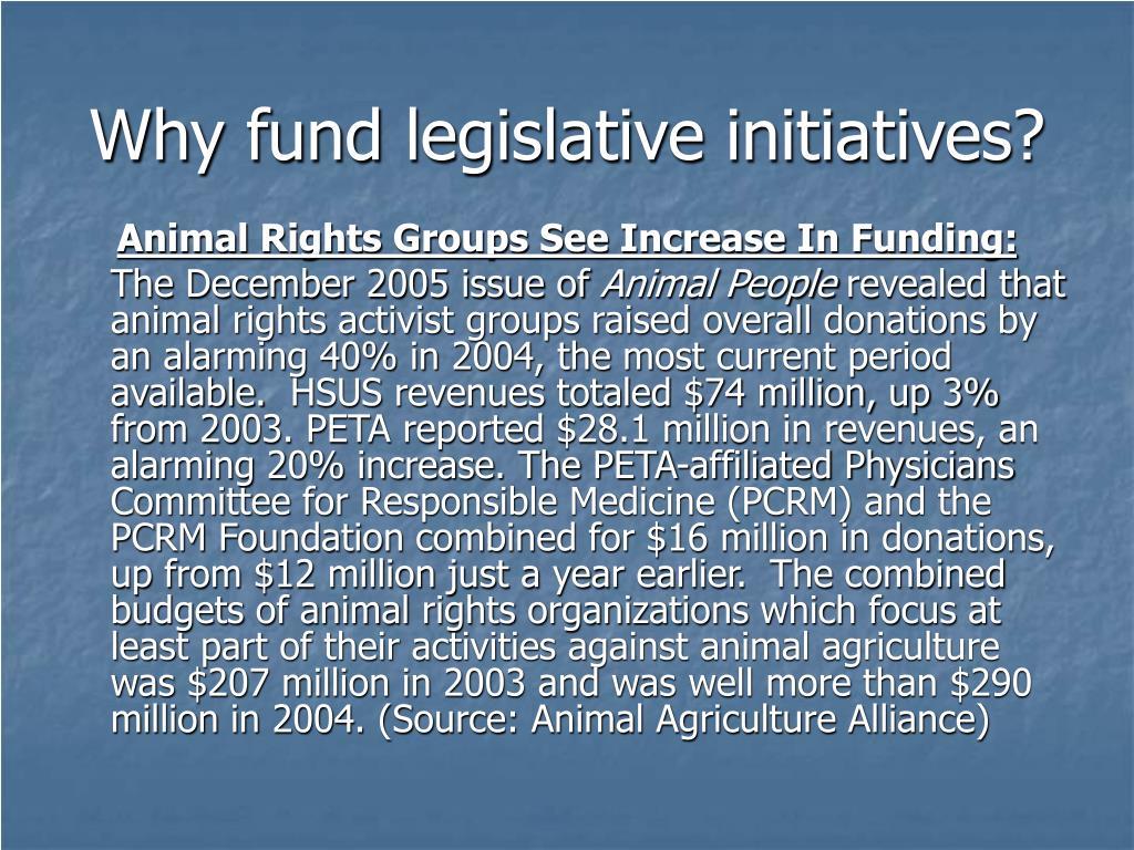 Why fund legislative initiatives?