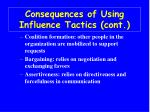 consequences of using influence tactics cont