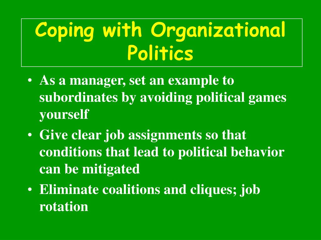Coping with Organizational Politics