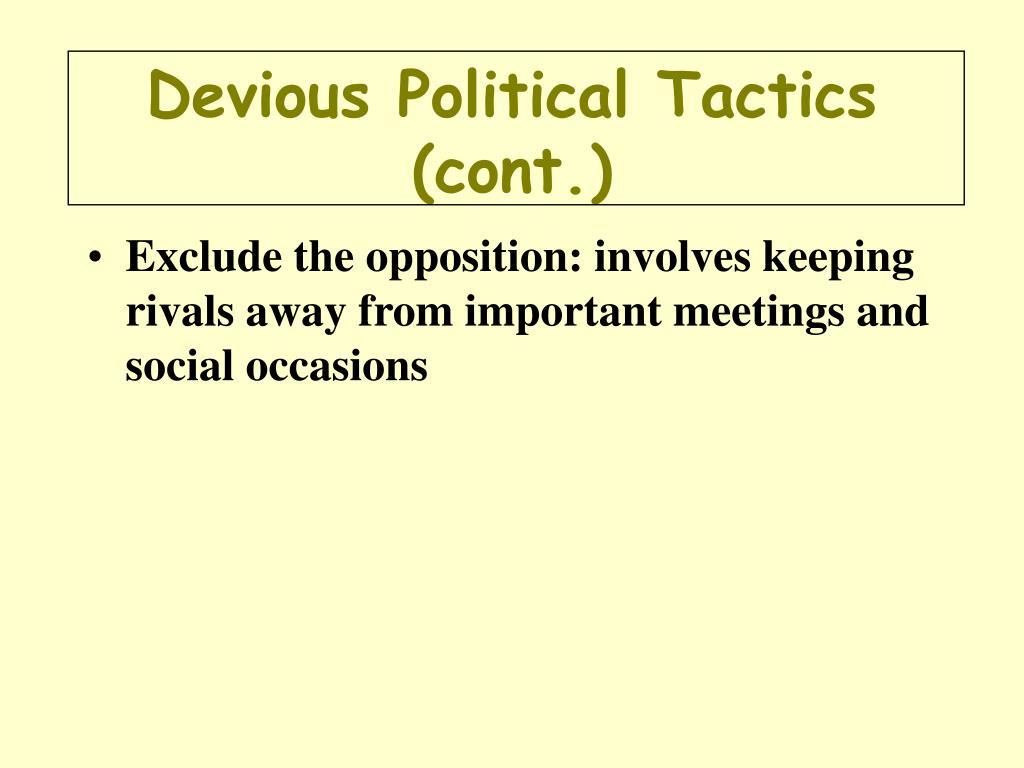 Devious Political Tactics (cont.)