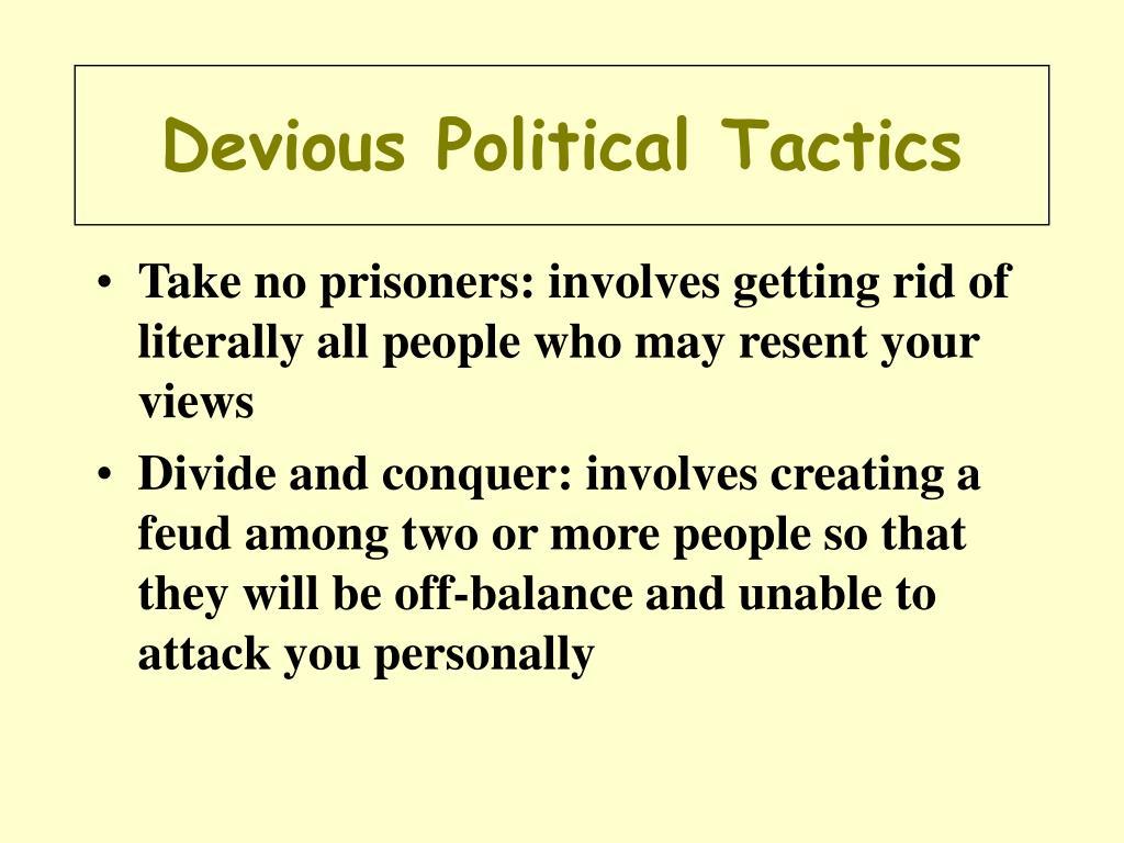 Devious Political Tactics