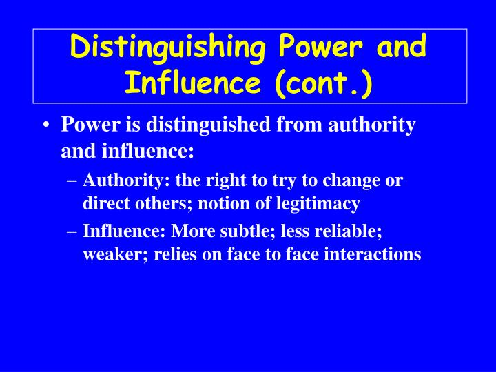 Distinguishing power and influence cont