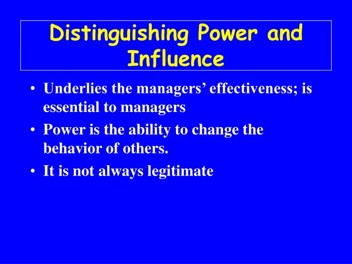 Distinguishing power and influence