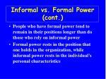 informal vs formal power cont
