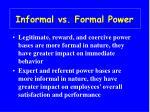 informal vs formal power