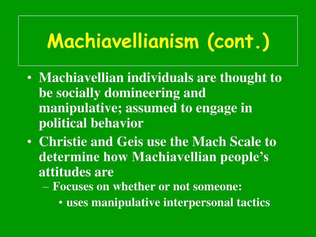 Machiavellianism (cont.)