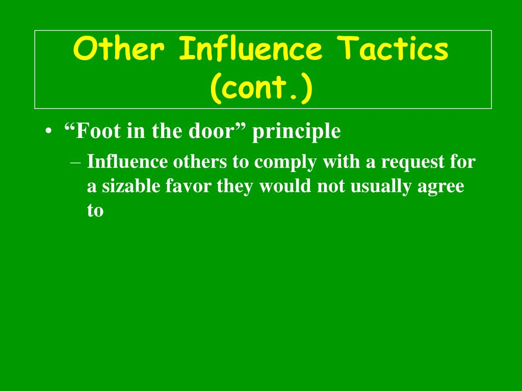 Other Influence Tactics (cont.)