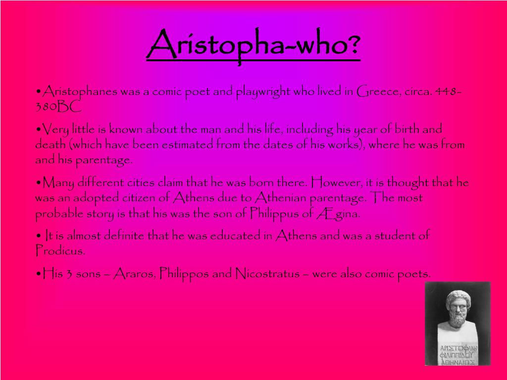Aristopha-who?