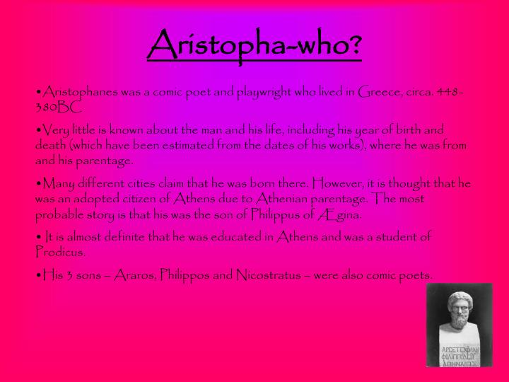 Aristopha who