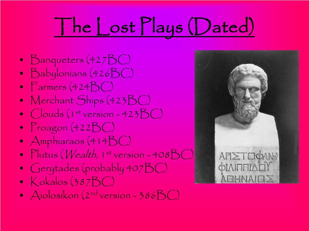 The Lost Plays (Dated)