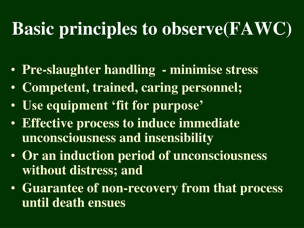 Basic principles to observe(FAWC)