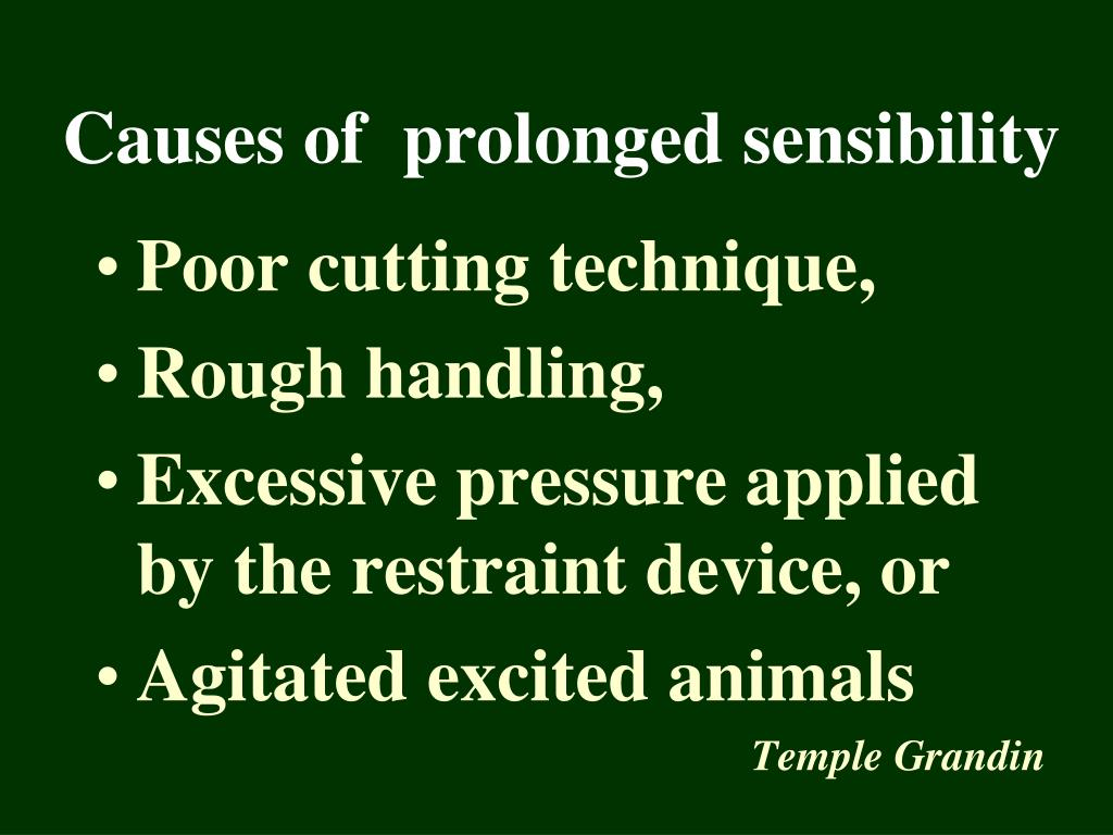 Causes of  prolonged sensibility