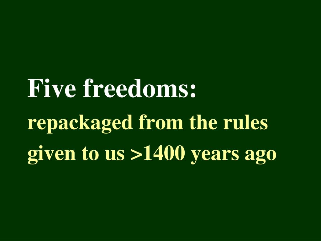Five freedoms:
